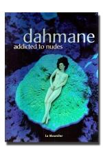 Addicted to nudes : La 69eme dimension vue par Dahmane ...